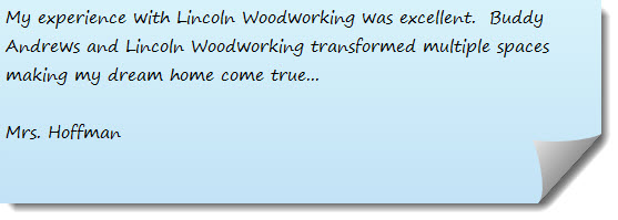 lincoln woodworking testimonial